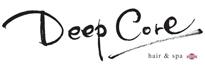DeepCore(ディープコア)上乃木店|松江市・美容院【公式】